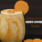 Gingerbread Oreo Cookie Shake
